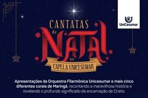 UniCesumar promove Cantatas de Natal gratuitamente à comunidade