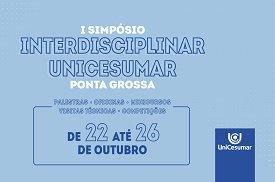 Programação diversificada marca Simpósio Interdisciplinar da UniCesumar de Ponta Grossa