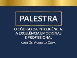 24/04/2019 <br> Palesta - O Código da Inteligência: A Excelência Emocional e Profissional