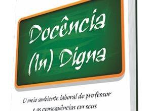 Professoras lançam livro sobre a dignidade no ambiente de trabalho docente