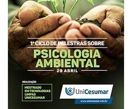 Unicesumar promove palestra sobre Psicologia Ambiental