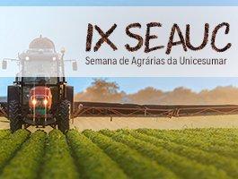 IX SEAUC Semana de Agrárias Unicesumar