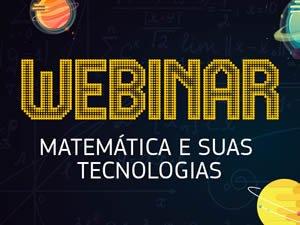 Webinar Matemática e suas Tecnologias