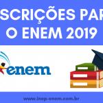 Inscrições-para-o-ENEM-2019