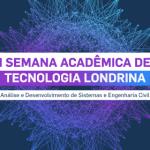 semana acadêmica de tecnologia